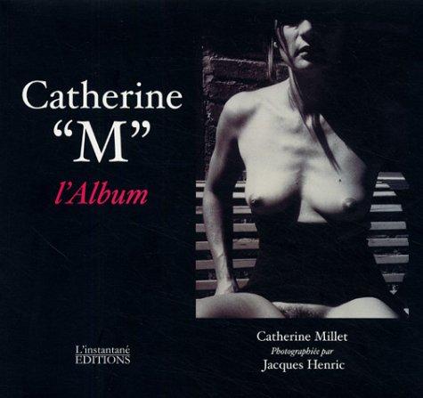 Sexual Life Catherine M